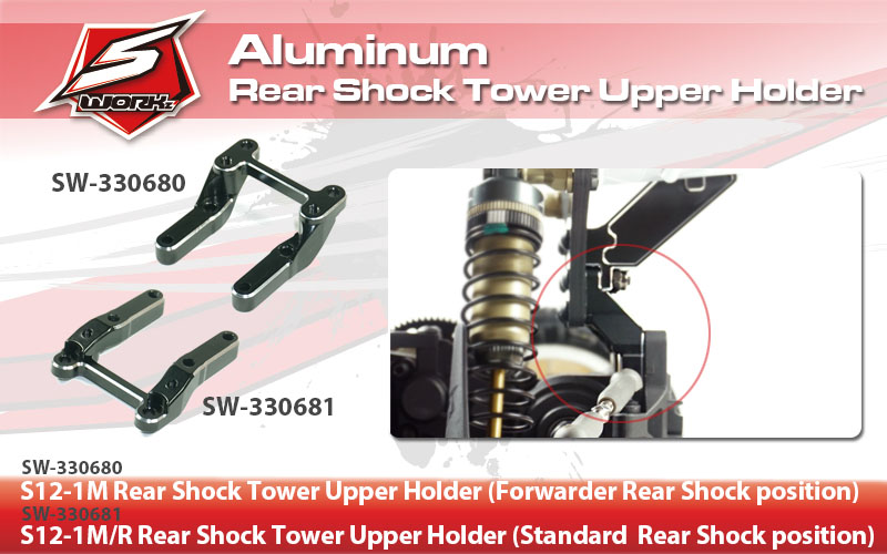 SW-330680 S12-1M Rear Shock Tower Upper Holder